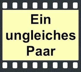 ein ungleiches paar film