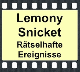 Lemony Snicket's - A Series of Unfortunate Events